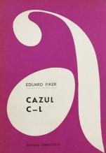 Eduard Fiker - Cazul C-L