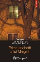 01 Georges Simenon - Prima ancheta a lui Maigret
